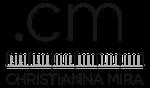 CM - Christianna Mira